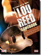 The Lou Reed Songbook: Six Strings and the WordsThe Lou Reed Songbook: Six Strings and the Words