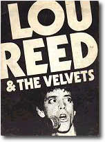 LOU REED & THE VELVETS